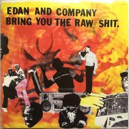 Edan – Edan And Company Bring You The Raw Shit