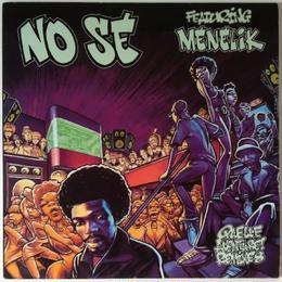 No Sé Featuring Menelik – Quelle Aventure!