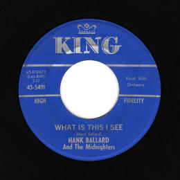 Hank Ballard - What Is This I See