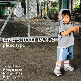 ラインショートパンツ - plain type -
