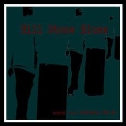 orochi a.k.a DARKNESS THE MC / Hill StoneBlues CD