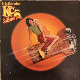 KC AND THE SUNSHINE BAND   / DO YOU WANNA GO PARTY  (LP)
