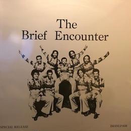 The Brief Encounter  /  Brief Encounter (LP)★再発盤★