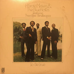 TO BE TRUE  /  HAROLD MELVIN & THE BLUE NOTES (LP)