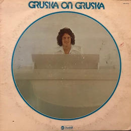 GRUSKA ON GRUSKA  /  JAY GRUSKA (LP)