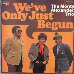 We've Only Just Begun  / Monty Alexander Trio  (LP)