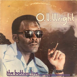 THE BOTTOM LINE  /  O.V. WRIGHT  (LP)