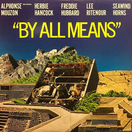 BY ALL MEANS  /  ALPHONSE MOUZON (LP)