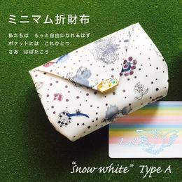 ミニマム折財布 ☆ Snow white ☆
