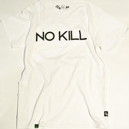 NO KILL [WHITE]