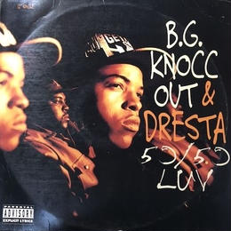 "(12"" / used) B.G.KNOCC OUT & DRESTA / 50/50 Luv  <HIPHOP / G-RAP>"