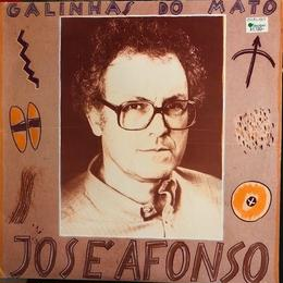 (LP) José Afonso ‎/  Galinhas Do Mato   <world / portogal>