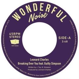 "(7"") LEONARD CHARLES / BREAKING OVER YOU FEAT. GUILTY SIMPSON    <boogie / R&B >"