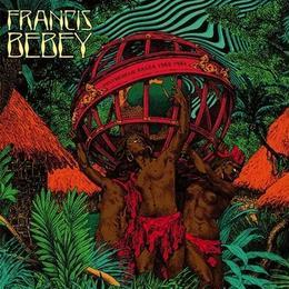 (2LP) FRANCIS BEBEY / Psychedelic Sanza 1982-1984   <africa>