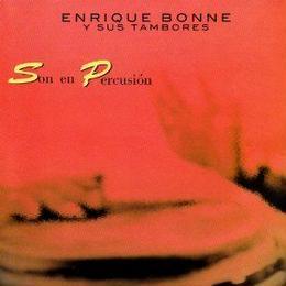(CD) ENRIQUE BONNE / Y SUS TAMBORES    <afro/CUBA>