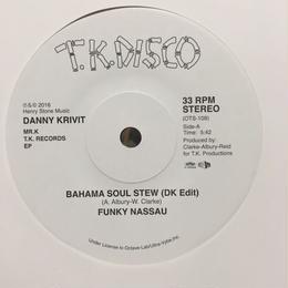 "(7"") Danny Krivit presents / Bahama soul stew(DK EDIT) - For the Love of Money(DK EDIT)"