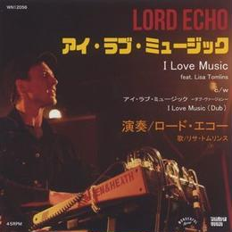 "(7"") Lord Echo feat Lisa Tomlins / I Love Music  <soul / reggae>"