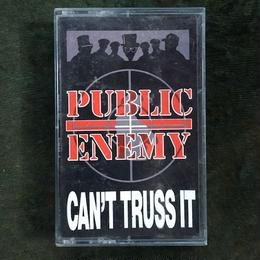 (TAPE) PUBLIC ENEMY / Can't Trust It    <HIPHOP/RAP>