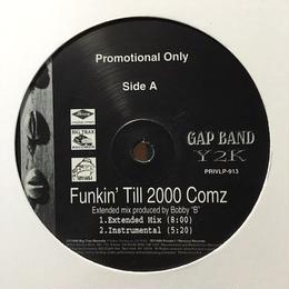 "(12"") The Gap Band / Funkin' Till 2000 Comz  <HIPHOP / G-RAP / Funk >"
