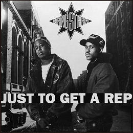 "(7"") GANGSTARR / JUST TO GET A REP  <hiphop / rap>"