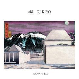 (MIXCD) DJ KIYO / IWAWAKI FM×DJ KIYO   <MIX / HIPHOP>