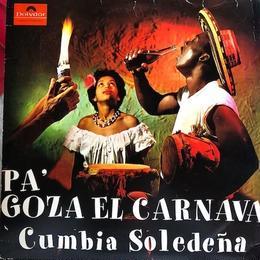 (LP / used) Cumbia Soledeña /  Pa' Goza El Carnava   <world / cumbia>