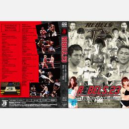 【DVD】REBELS.23 2014.01.26 ディファ有明