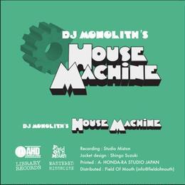 【8月8日(火)発売!ご予約受付中!】DJ Monolith / House Machine (Cassette)