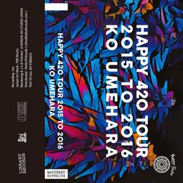 Ko Umehara / Happy 420 Tour 2015 To 2016(Cassette)