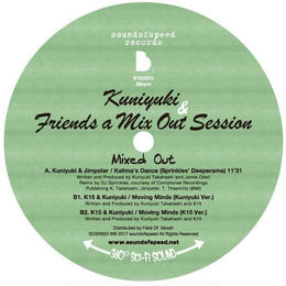 Kuniyuki & Friend a Mix Out Session / Mixed Out