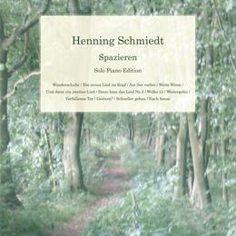 Henning Schmiedt - Spazieren Score Book
