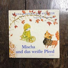 「Mischa und das weiße Pferd」Milena Lukesova Jan Kudlacek(ヤン・クドゥラーチェク)