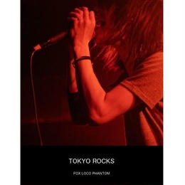 【FOX LOCO PHANTOM】PHOTO BOOK 「TOKYO ROCKS」