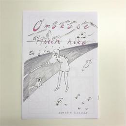 【えがしらはなこ】ZINE「Omakase Hitch hike」