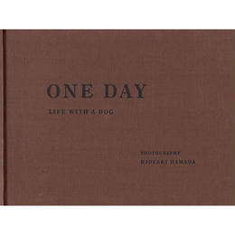 ONEDAY  LIFE WITH A DOG / 濱田英明