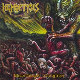 Hemoptysis - Misanthropic Slaughter [Import]