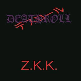 DEATHROLL 4th Album - Z.K.K.