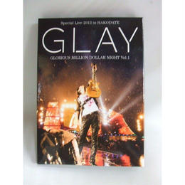 GLAY Special Live 2013 in HAKODATE GLORIOUS MILLION DOLLAR NIGHT Vol.1 COMPLETE SPECIAL BOX