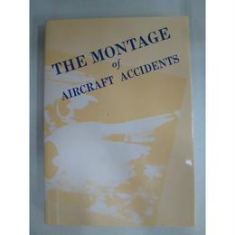 【中古】事故のモンタージュ(Ⅱ) THE MONTAGE of AIRCRAFT ACCIDENTS 全日本空輸 1711-257SK