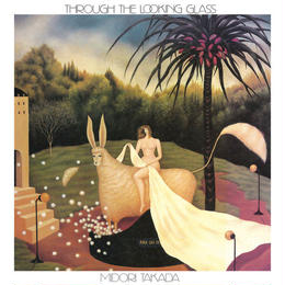 Midori Takada / Through The Looking Glass