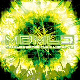 CD:「MDML3 - MOtOLOiD Dance Music Library 3 」