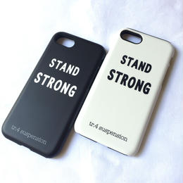 "tr.4 suspension / iphone case  "" STAND STRONG """