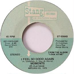 Moments, The ‎– Got To Get To Know You / I Feel So Good Again