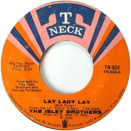 Isley Brothers, The ‎– Lay Lady Lay / Vacuum Cleaner