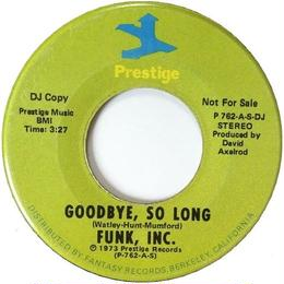 Funk, Inc. ‎– Goodbye, So Long