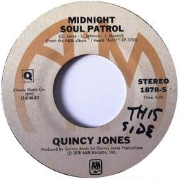 Quincy Jones ‎– Midnight Soul Patrol / Brown Soft Shoe