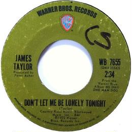 James Taylor ‎– Don't Let Me Be Lonely Tonight