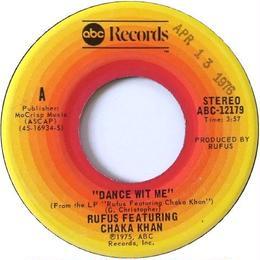 Rufus Featuring Chaka Khan – Dance Wit Me