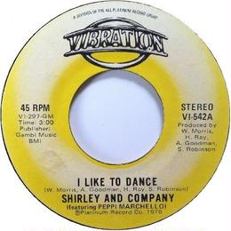 Shirley And Company Featuring Peppi Marchello ‎– I Like To Dance / Jim Doc C`ain