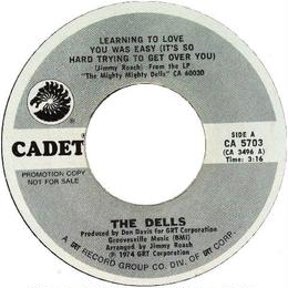 Dells, The ‎– Learning To Love You Was Easy / Bring Back The Love Of Yesterday
